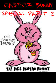 Easter Special Part 2