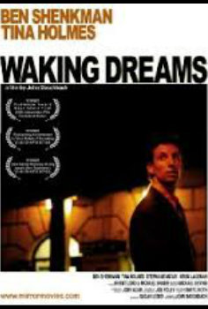 Waking Dreams (23 min) *Award winner*