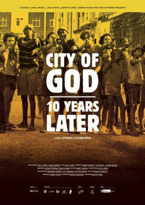 City of God 10 years later