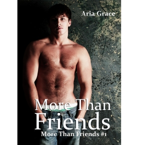 """More than Friends""- by Aria Grace"