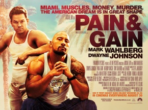 """Pain & Gain"" (Netflix Saturday)"