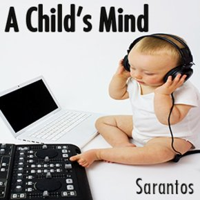 A Child's Mind- by Sarantos