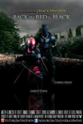 Back in Red & Black  Superhero Fan Film (Black Panther &Deadpool)