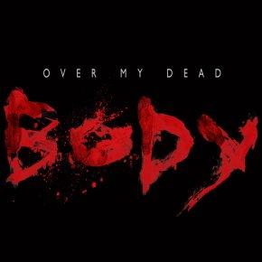 Over My Dead Body (ShortFilm)