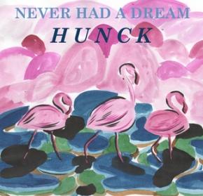 """Never Had A Dream"" Hunck |MusicMondays"