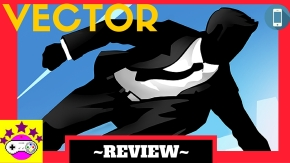 Vector |indie Game Review (Android/ios)