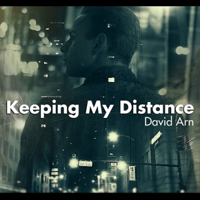 Keeping My Distance |David Arn #indiemusic