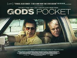 God's Pocket|Netflix Saturday (indie)